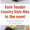 Fork Tender Country Style Ribs and Coleslaw Recipe