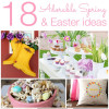 Our Faves: Easter and Spring Ideas
