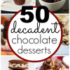 50 Chocolate Dessert Recipes