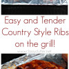 How to grill the perfect Country Style Ribs