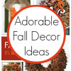 10 Super Cute Fall Decor Ideas
