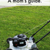 How to mow your lawn - a Mom's guide.