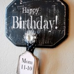 Happy Birthday Reminder Board - www.classyclutter.net