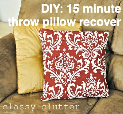 recover a throw pillow in 15 minutes (or less!) - classy clutter Diy Throw Pillow Covers
