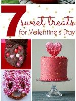 7 Sweet Treats for Valentines