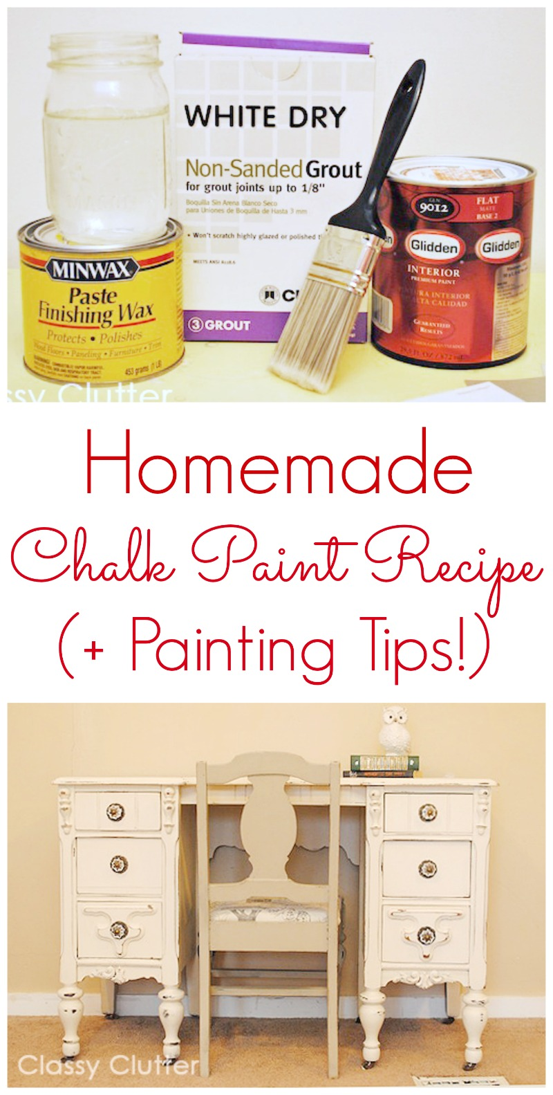 DIY Chalk Paint Recipe - www.classyclutter.net