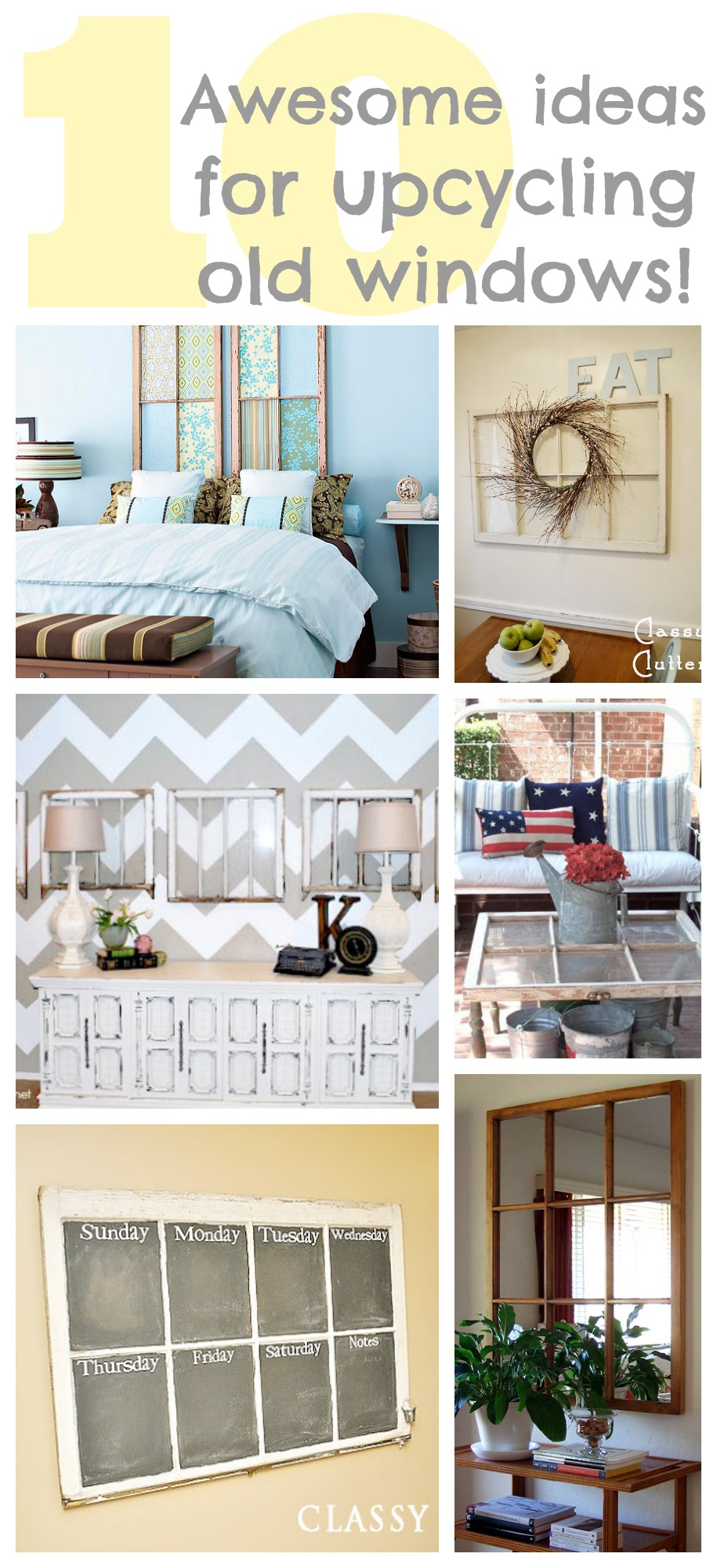 10 Ideas For Upcycling Old Windows Classy Clutter