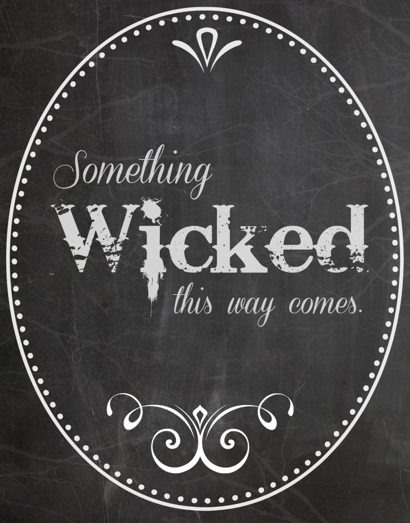 Something-Wicked-this-way-comes1-803x1024
