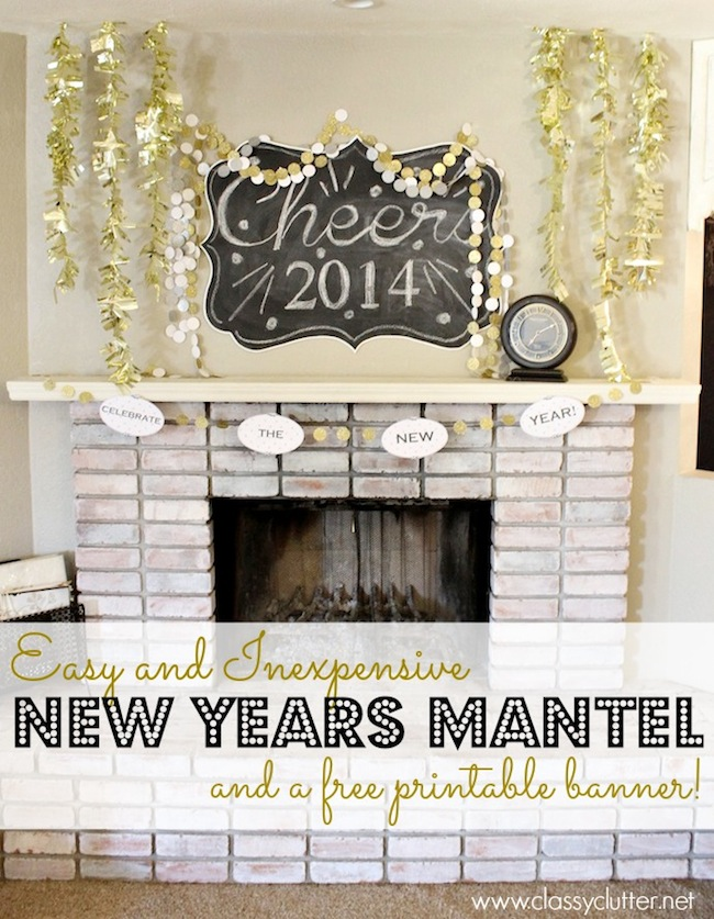 Happy Holidays: Easy and Inexpensive New Years Mantel ...