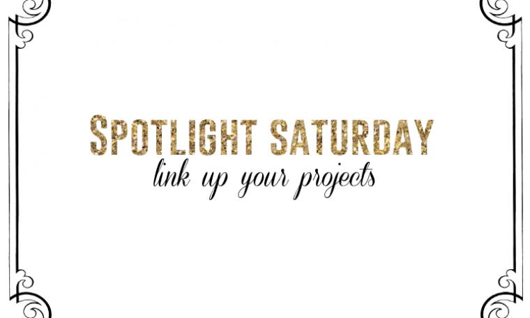 Spotlight Saturday LINK PARTY