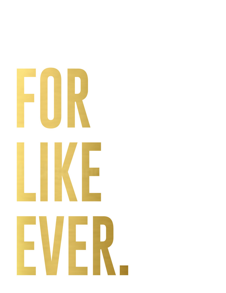 FOR LIKE EVER printable_white