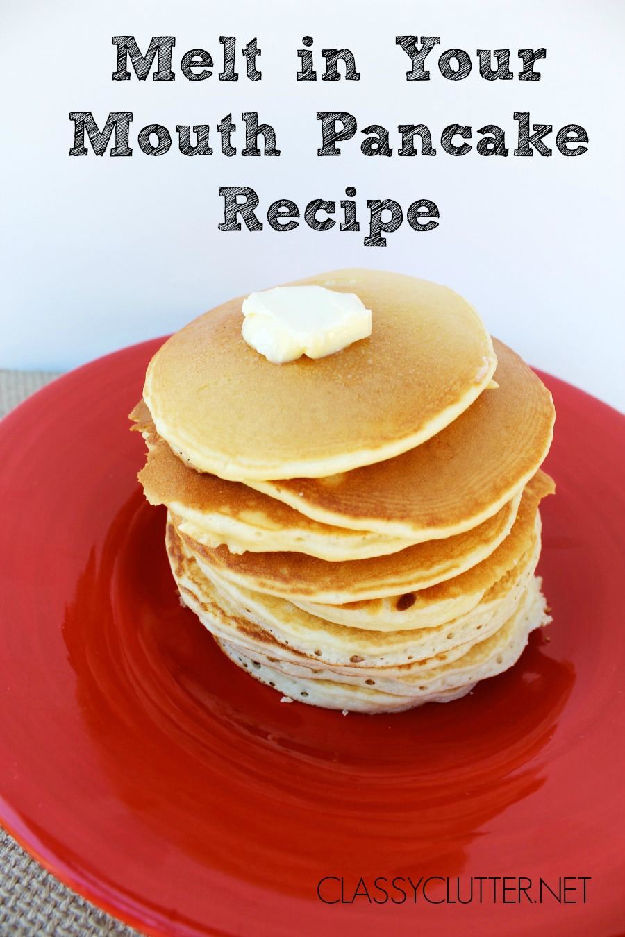 pancake pancakes recipe easy recipes bisquick quick syrup simple ultimate ever melt mouth buttermilk homemade breakfast classyclutter mix plain baking