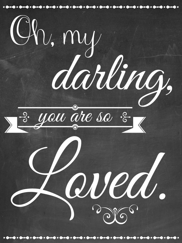Oh my darling FREE Printable