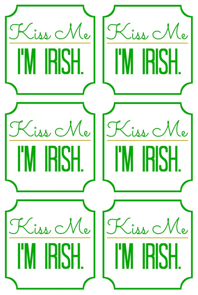 Kiss me I'm Irish Printable