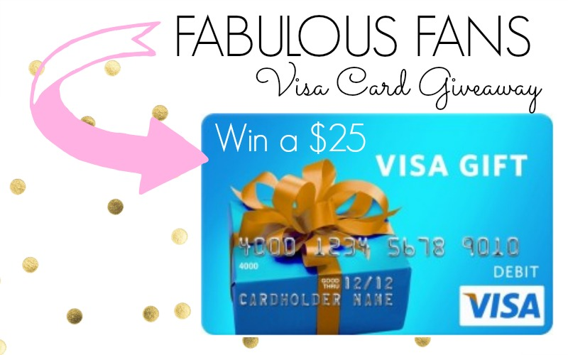 Fabulous Fans Visa Gift Card Giveaway Classy Clutter