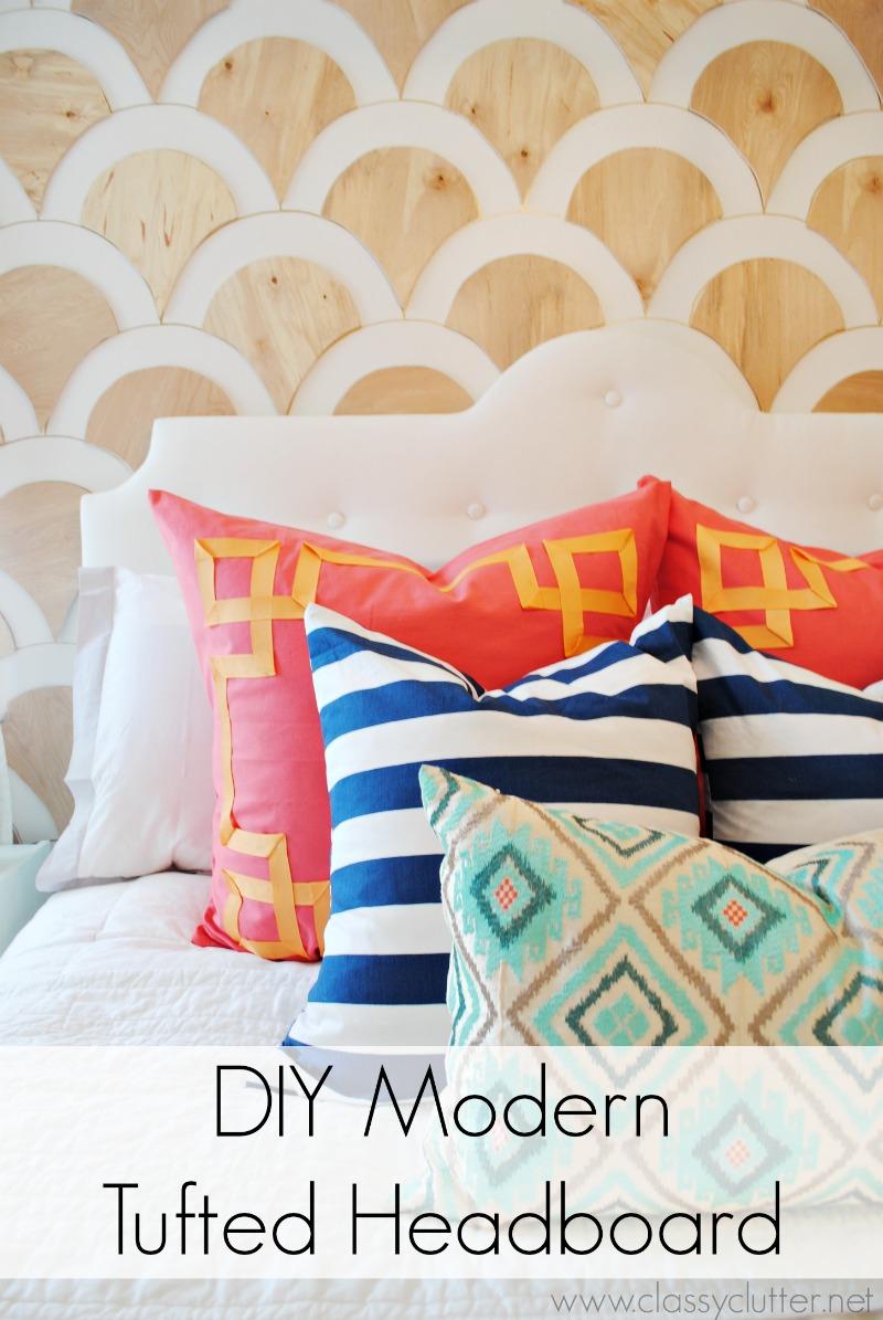 DIY Modern Tufted Headboard | www.classyclutter.net