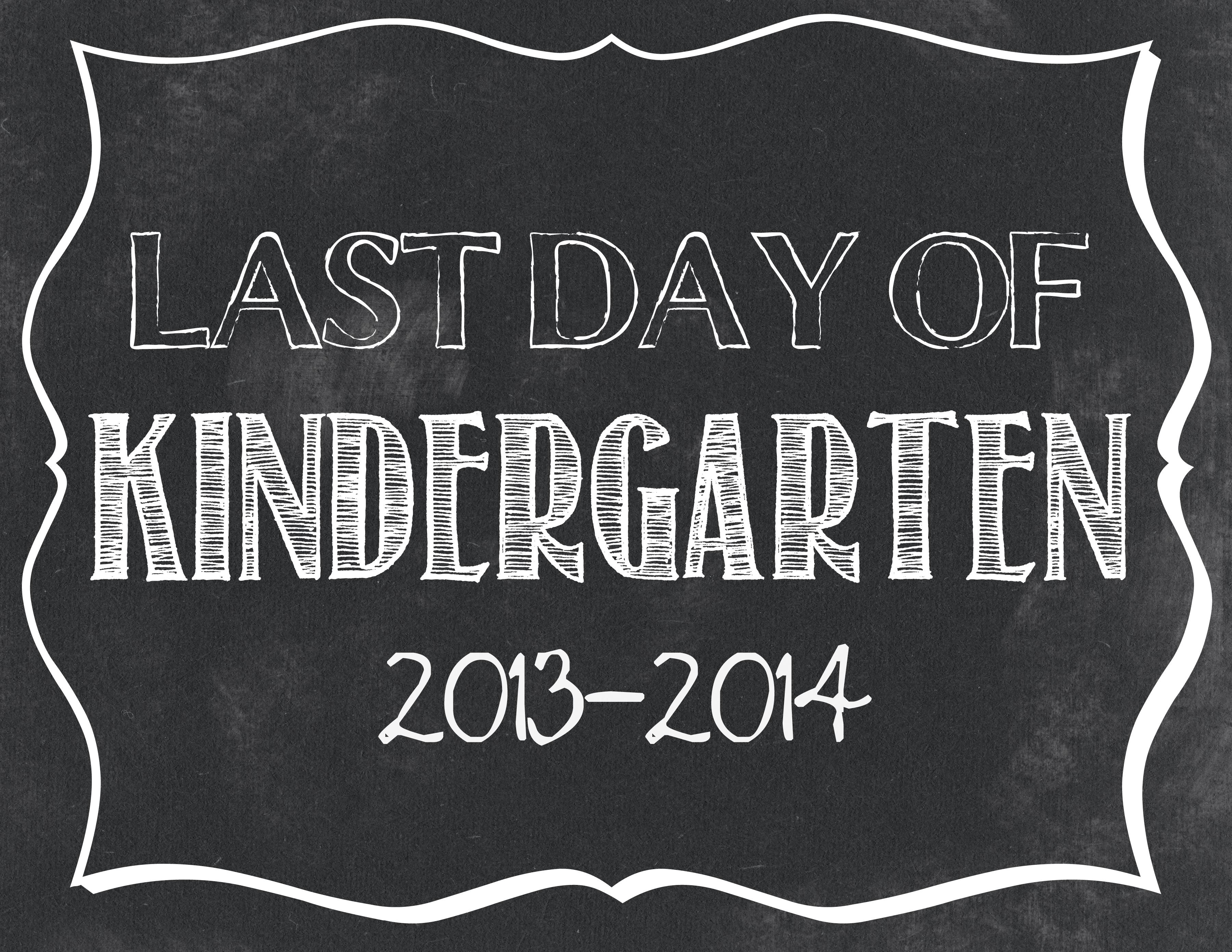 LAST DAY OF Kindergarten Printable - this site has Preschool - 12th grade | www.classyclutter