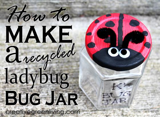 How to make a recycled upcycled ladybug bug jar craft