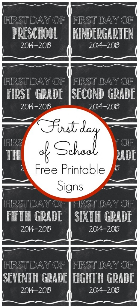 Juicy image inside first day of school sign free printable