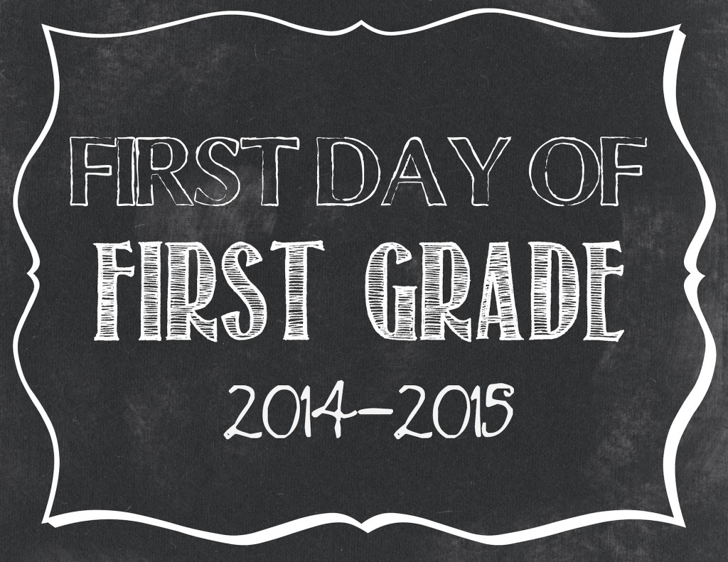 first day of school sign template - first day of school printables 2014 2015 jpg files