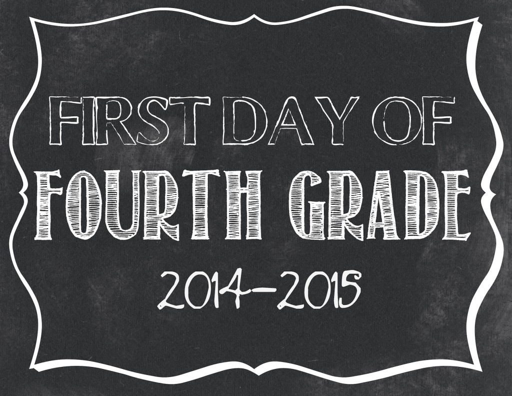 First day of 4th grade printable