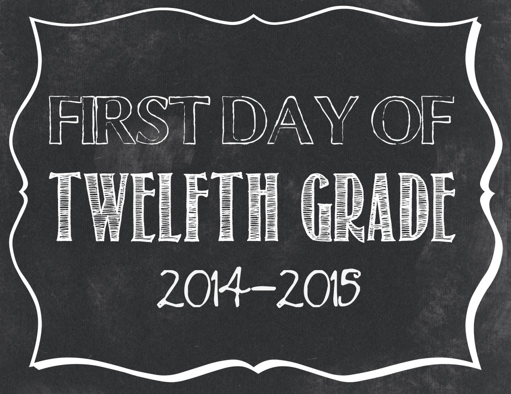 First day of 12th grade printable