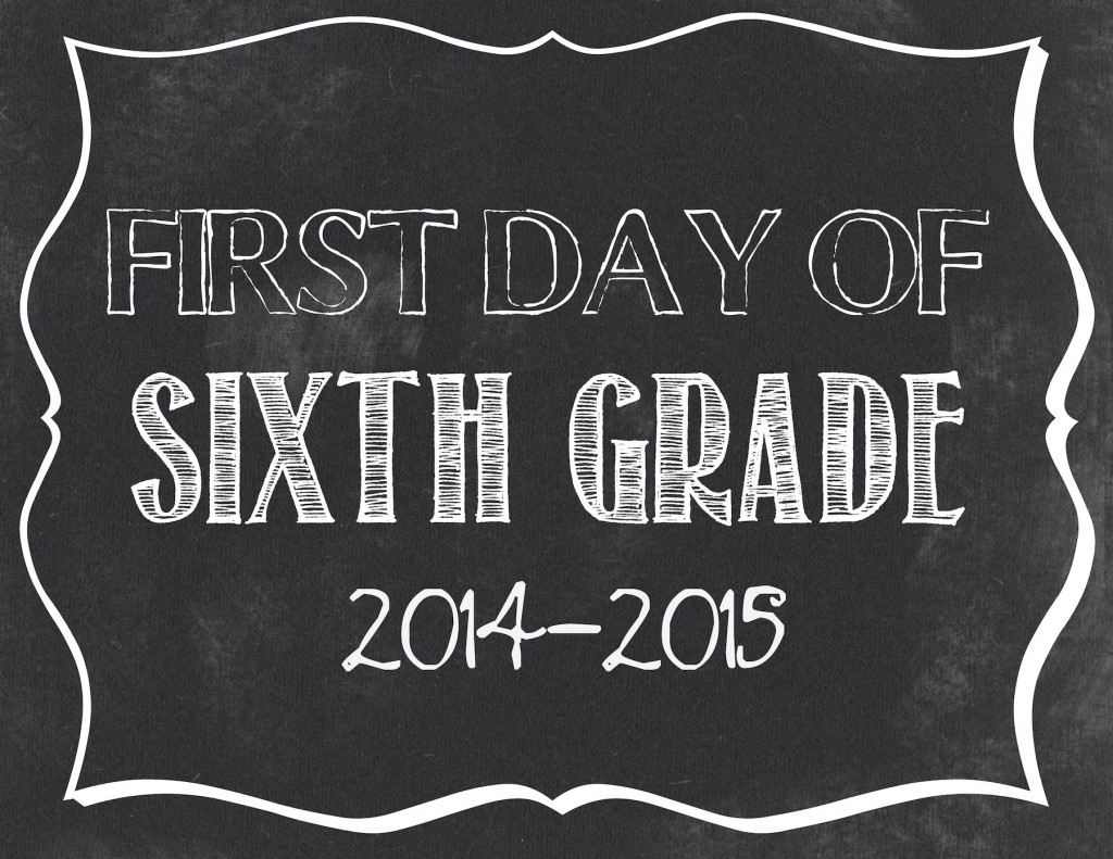 First day of 6th grade printable