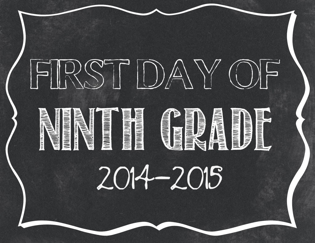 First day of 9th grade printable