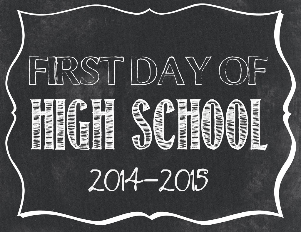 First day of High School printable