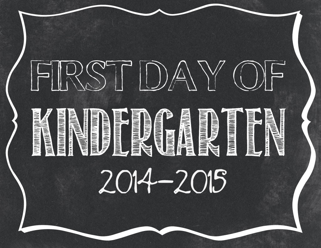 First Day of School Printables 2014-2015 – .jpg files