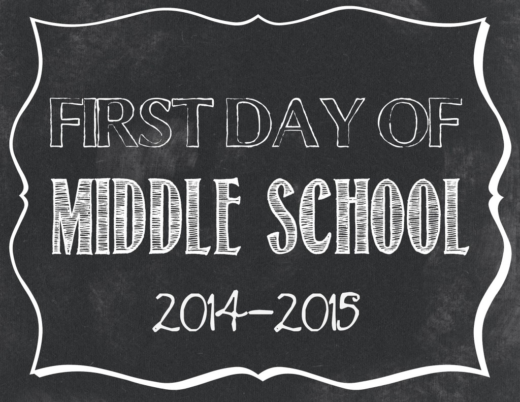 First day of Middle School printable