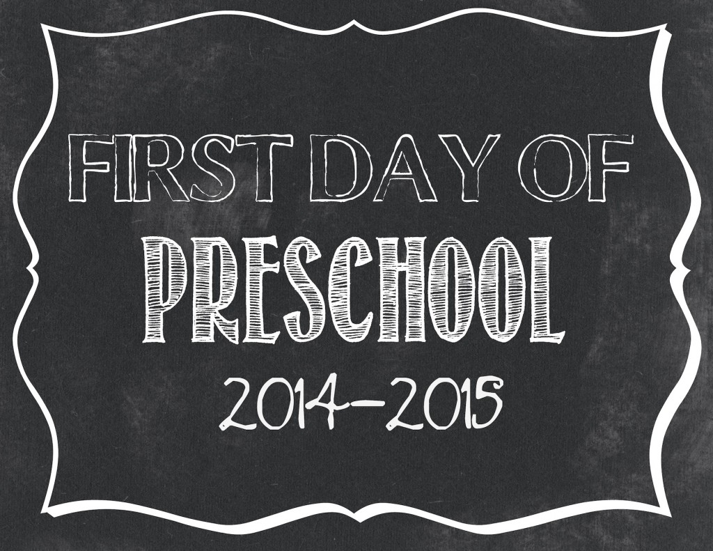 Unforgettable image regarding first day of preschool sign printable