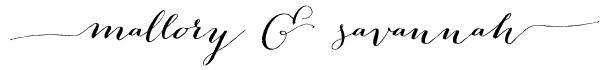 mallory & savannah signature