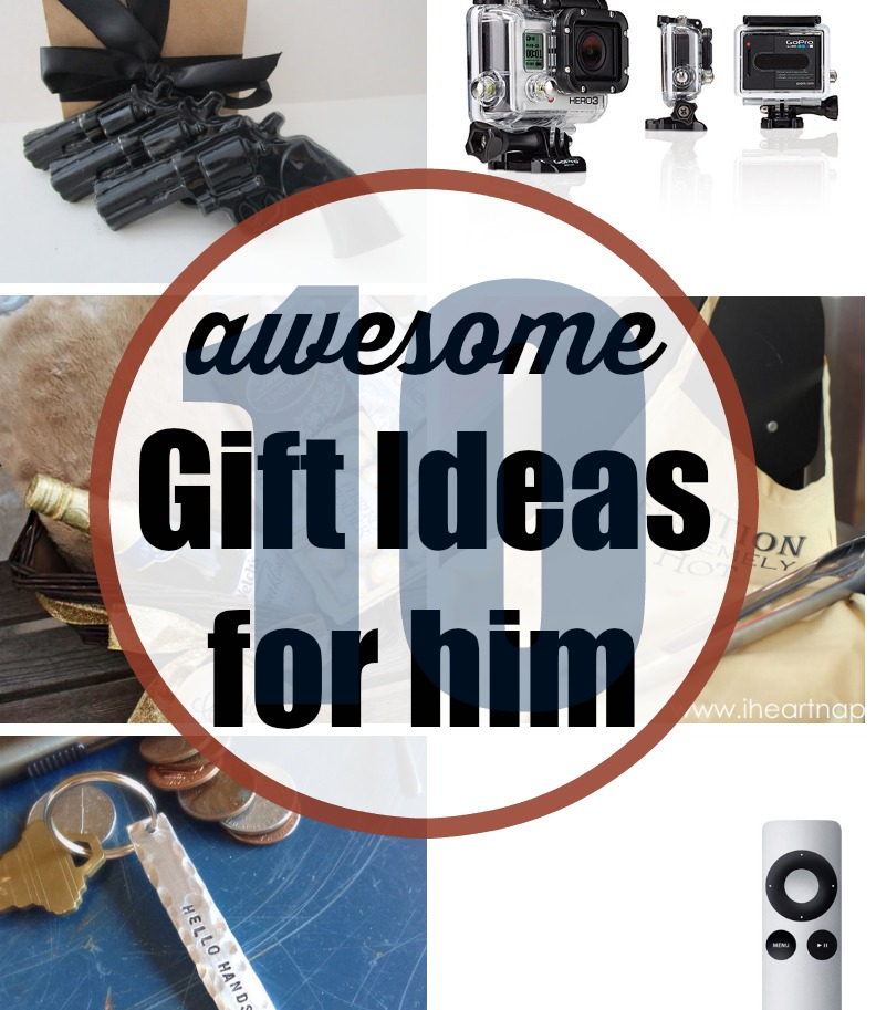 10 Awesome Gift Ideas for Him