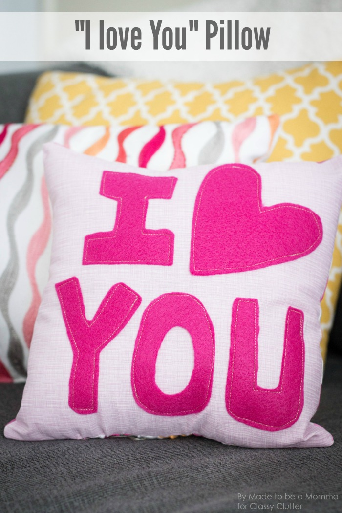 I Love You Pillow Classy Clutter