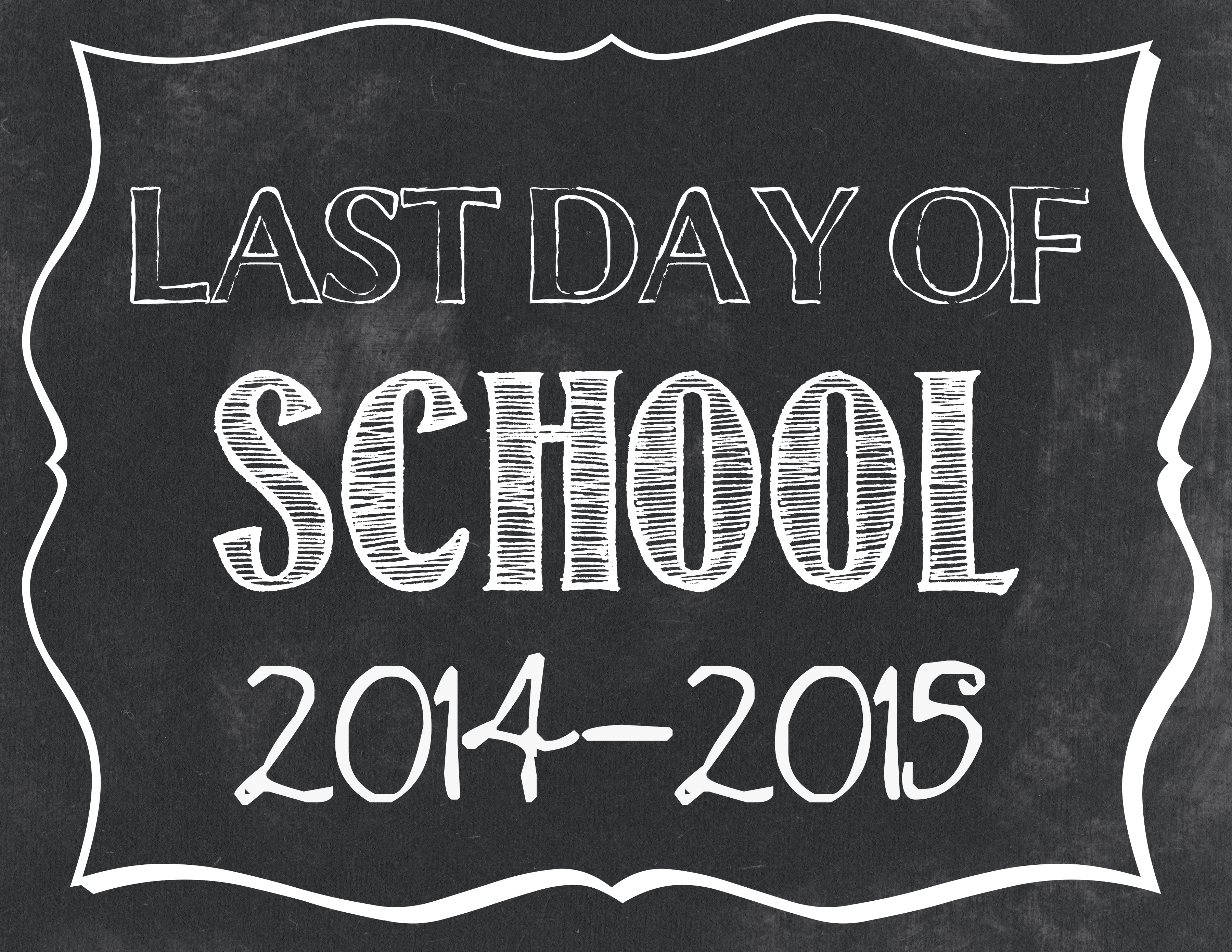 image relating to Last Day of School Printable known as Previous Working day of University No cost Printables - Cly Muddle