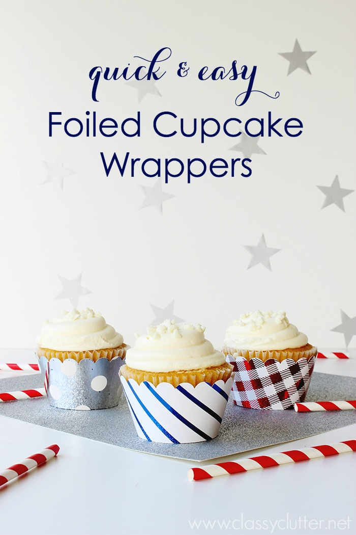 DIY Foiled Cupcake Wrappers - www.classyclutter.net