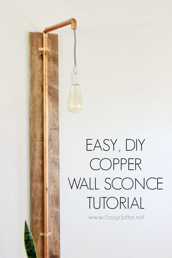 DIY Copper Wall Sconce Tutorial - www.classyclutter.net