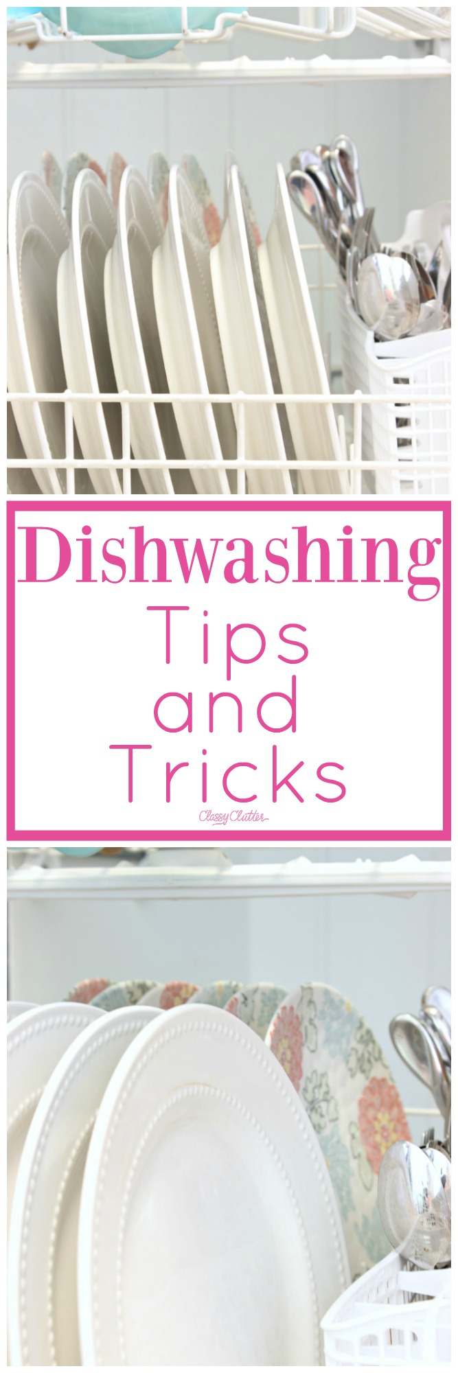 How to load a dishwasher and Dishwashing Tips and Tricks