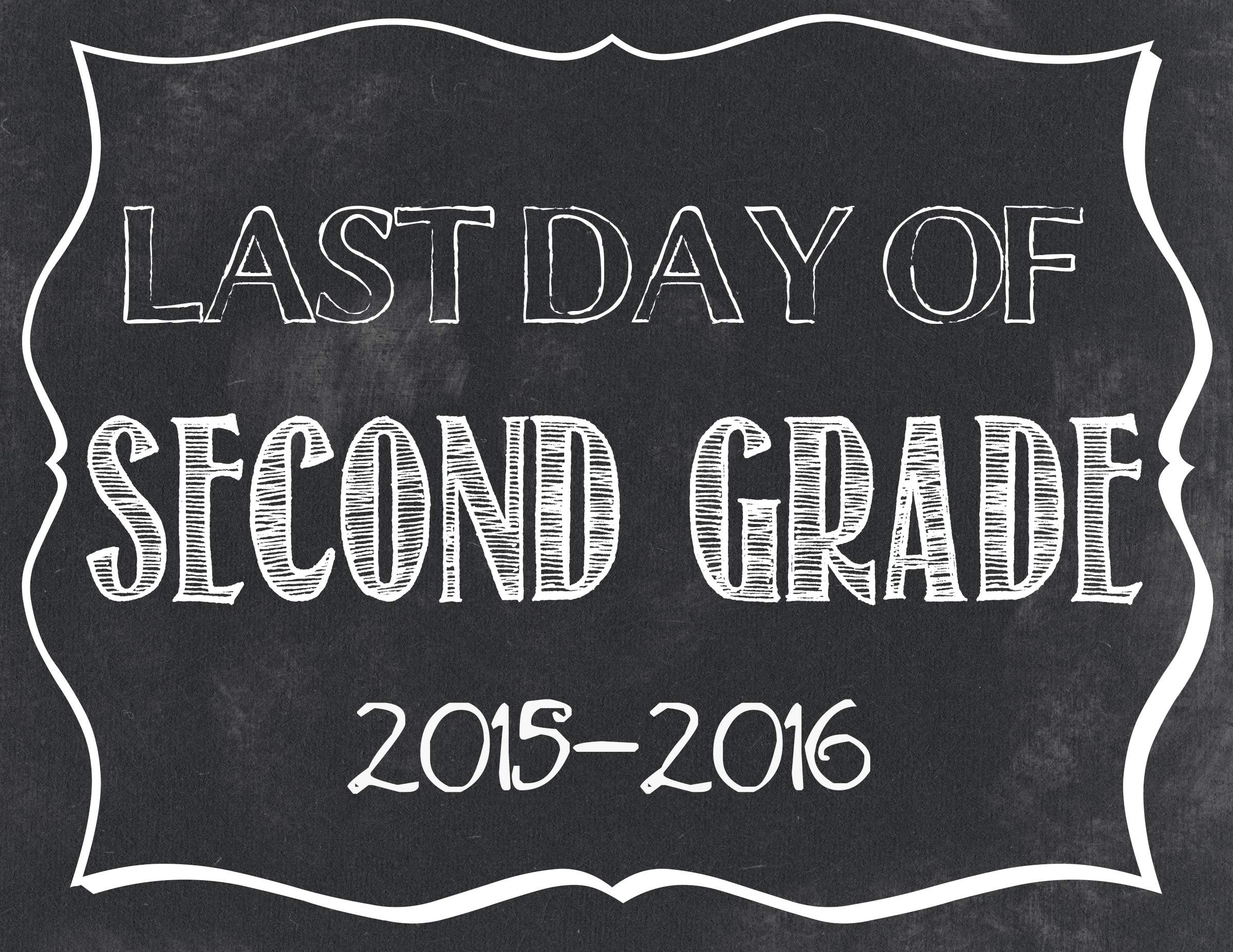 last day of school free printables 2015 2016