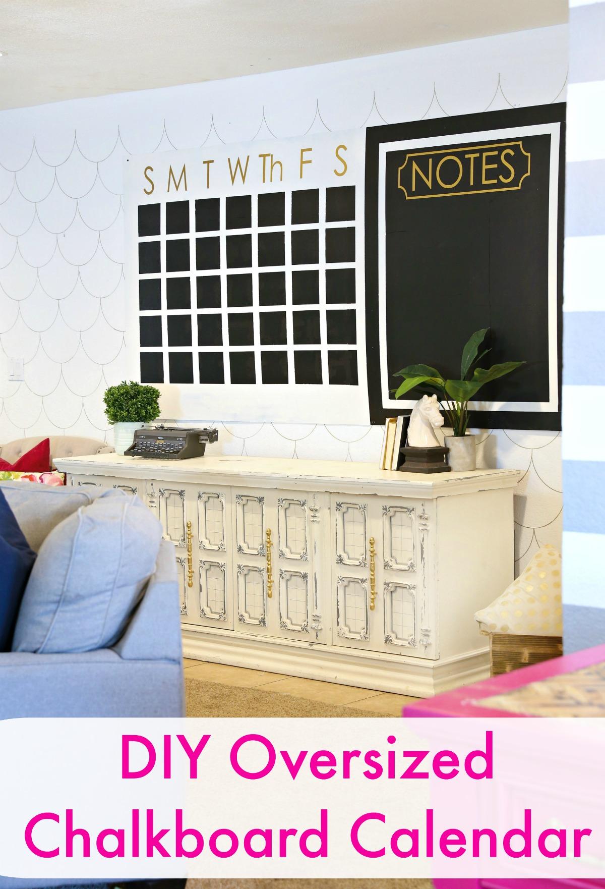 DIY Oversized Chalkboard Calendar - www.classyclutter.net