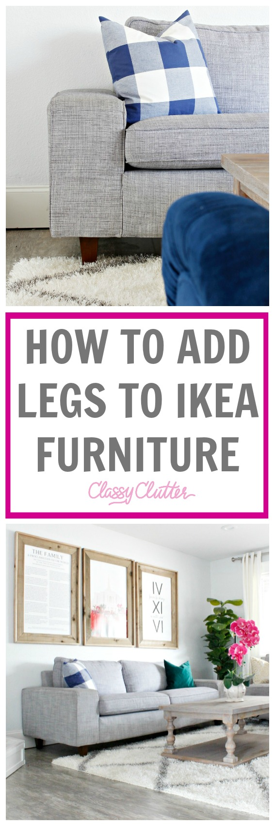 How to add legs to ikea couches - www.classyclutter.net