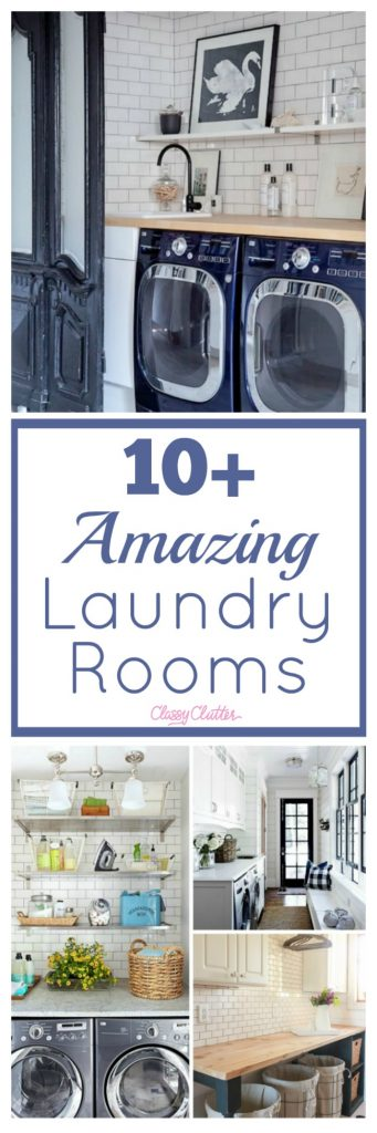 10 Amazing Laundry Rooms Classy Clutter