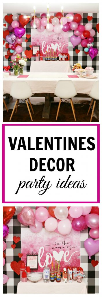Valentines Day Decor and Party Ideas- The perfect cheap and party decor that will impress anyone