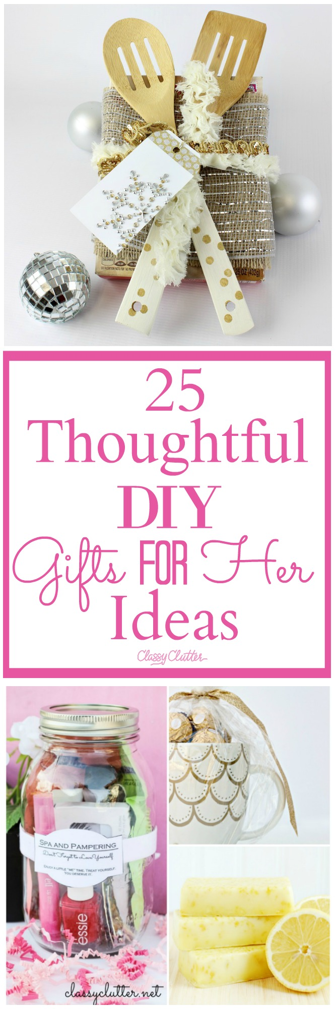 25 thoughtful diy gifts for her ideas classy clutter 2017 gift ideas for her