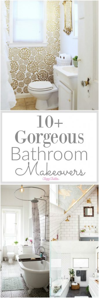 Real Bathroom Makeovers 10+ gorgeous bathroom makeovers - classy clutter