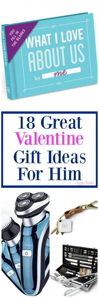 18 Great Valentine Gift Ideas For Him Classy Clutter