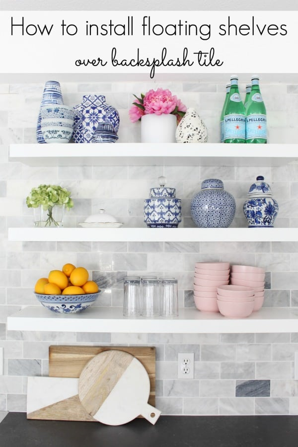 How to install floating shelves over backsplash tile
